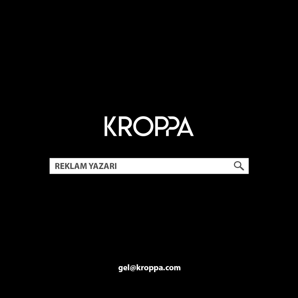 KROPPA Reklam Yazarı'nı Arıyor!